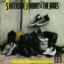 SOUTHSIDE JOHNNY & THE JUKES  at least we got shoes