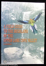 Field Guide to Bushland Upper Lane Cove Valley Flora Reptiles Cogger Maps Walks