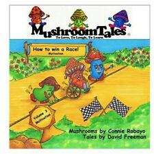 Mushroom Tales: Mushroom Tales - Volume 3 : How to Win a Race - a Mushroom's...