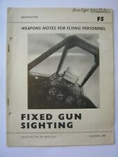 Post WW2 RAF Air Ministry Publication Weapon notes Fixed gun sighting Gunsight