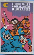 Elpidio Valdes Contra La Policia NY Icaic Poster Art Silkscreen Movie CUBA CUBAN