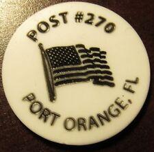 Vintage American Legion Port Orange, FL White Plastic Trade Token - Florida