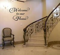 WELCOME TO OUR HOME VINYL WALL ART DECAL STICKER QUOTE DECOR WORDS  LETTERING