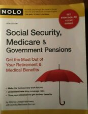 Social Security, Medicare and Government Pensions : Get the Most Out of Your Re…