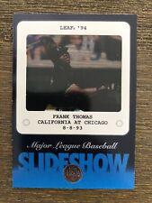 New listing 1994 LEAF FRANK THOMAS SLIDESHOW #1 of 10 White Sox