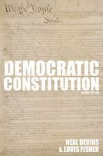 The Democratic Constitution, 2nd Edition: By Devins, Neal, Fisher, Louis