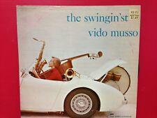 """1956 Vido Musso """"TheSwingin'st"""" 33 1/3 RPM LP Record"""