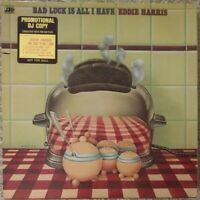"""EDDIE HARRIS   """"Bad Luck Is All I Have""""  1975 PROMOTIONAL DJ Copy LP"""