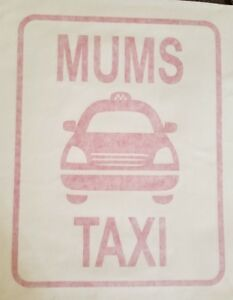 mums taxi car decal vinyl cut -  pink  (with application tape)