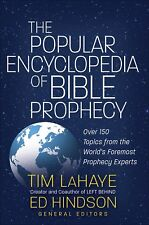 THE POPULAR ENCYCLOPEDIA OF BIBLE PROPHECY edited by Tim LaHaye & Ed Hindson