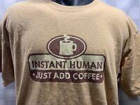 Instant HUMAN Just Add COFFEE T-Shirt Size L