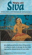 Merging with Siva : Hinduism's Contemporary Metaphysics by Satguru Sivaya Subram