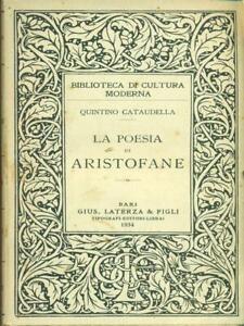 LA POESIA DI ARISTOFANE  CATAUDELLA QUINTINO LATERZA 1934