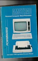 Original USER GUIDE For The Amstrad PCW 8256 & 8512 Computers (1986)