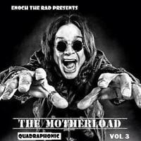 Enoch the Rad Presents - MOTHERLOAD 03 - QUADRAPHONIC Reel Tape