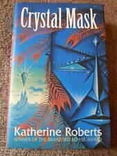 Katherine Roberts SIGNED Crystal Mask UKHC 1st Edn