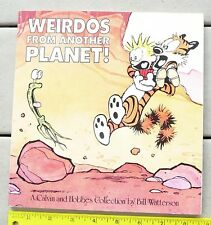 Weirdos from Another Planet!  A Calvin and Hobbes Collection by Bill Watterson