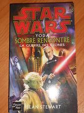STAR WARS LA GUERRE DES CLONES YODA SOMBRE RENCONTRE n°80  FLEUVE NOIR