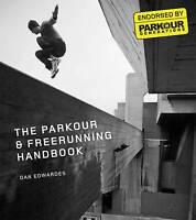 Parkour & Freerunning Handbook, Paperback by Edwardes, Dan; Parkour Generatio...