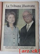LA TRIBUNA ILLUSTRATA 19 Gronchi presidente repubblica italiana 8/5/1955
