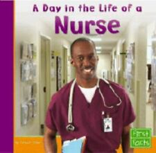 Day in the Life of a Nurse (First Facts: Community Helpers at Work)-ExLibrary