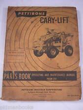 PETTIBONE 251 CARY LIFE PARTS BOOK  OPERATING MAINTENANCE MANUAL