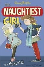 The Naughtiest Girl: Naughtiest Girl is A Monitor by Enid Blyton (Paperback, 2014)