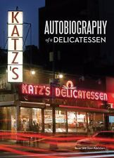 Katz's: Autobiography of a Delicatessen by Jake Dell