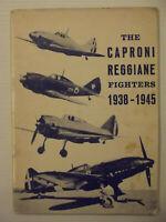 I Caccia Caproni Reggiane 1938-1945-ITALIANO/INGLESE-1968