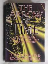 The Arrow of Time: A Voyage Through Science to Solve Time's Greatest Mysteries,