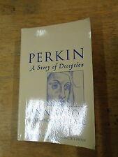PERKIN A STORY OF DECEPTION by ANN WROE * UK POST £3.25* P/B* PROOF COPY*