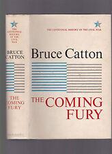 The Coming Fury (Centennial History of Civil War, vol. I), Bruce Catton, 1961 HC