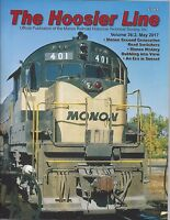 The HOOSIER Line: MONON Railroad Historical Society, 2nd Qtr 2017, NEW issue