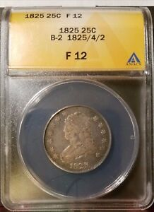 1825/4/2 25C Capped Bust Quarter ANACS F 12