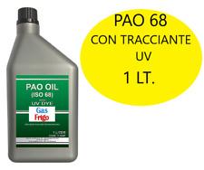 OLIO LUBRIFICANTE PAO 68 LT. 1 con TRACCIANTE U/V CLIMATIZZATORE AUTO R134A 134