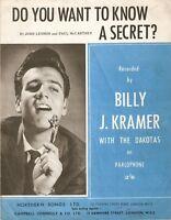 SHEET MUSIC BILLY J. KRAMER & DAKOTAS DO YOU WANT TO KNOW A SECRET? 1963 BEATLES