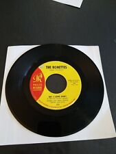 THE RONETTES - DO I LOVE YOU? / BEBE AND SUSU - 45 RECORD ORIGINAL V.G CONDITION