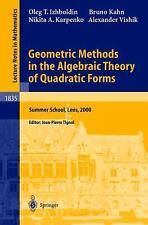 Geometric Methods in the Algebraic Theory of Quadratic Forms : Summer School,...