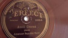 American Republic Band - 78rpm single 10-inch – Perfect #11098 Anvil Chorus