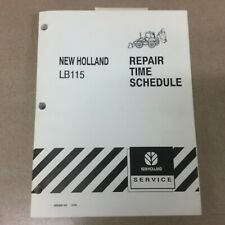 New Holland Lb115 Tlb Tractor Loader Backhoe Repair Time Schedule Service Manual