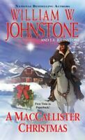 A MacCallister Christmas , Mass Market Paperback , Johnstone, William W.