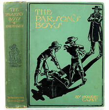 1906 ANTIQUE CHILDREN'S BOOK THE PARSON'S BOYS ROBERT CASEY ILLUSTRATED 1ST