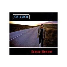 SERGIO MONROY - CHICUCO - 8 TRACKS - 2009 - NEUF NEW NEU