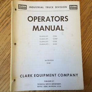 Clark C20B/BP C25B CS30 OPERATORS & MAINTENANCE MANUAL FORK LIFT TRUCK GUIDE