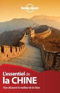 Lonely Planet LEssentiel de la Chine  2ed Livre