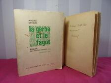 ENVOI AUTOGRAPHE EDOUARD HERRIOT / EPISODES 1940-1944 + LA GERBE ET LE FAGOT