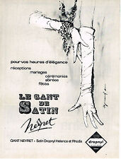 PUBLICITE ADVERTISING   1965   NEYRET    gant de satin