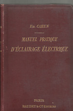 EM. CAHEN : MANUEL PRATIQUE D'ECLAIRAGE ELECTRIQUE_1893_COSTUZIONI, ELETTRICITA'