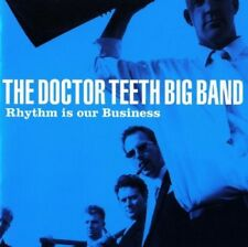 THE DOCTOR TEETH BIG BAND - RHYTHM OUR BUSINESS  CD NEW+