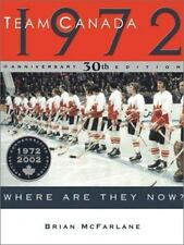 Team Canada 1972: Where Are They Now? (Anniversary)